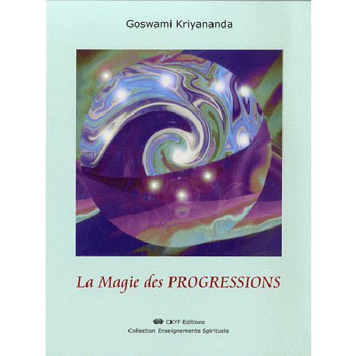 LA MAGIE DES PROGRESSIONS
