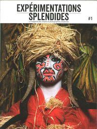 EXPERIMENTATIONS SPLENDIDES #1 ECOUTEZ NOS MEMOIRES - JUILLET 2018
