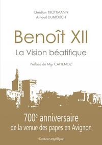 BENOIT XII, LA VISION BEATIFIQUE