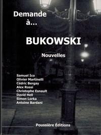 DEMANDE A BUKOWSKI
