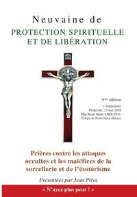 NEUVAINE DE PROTECTION SPIRITUELLE ET DE LIBERATION