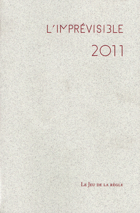 L'IMPREVISIBLE 2011, REGISTRE DES JOURS