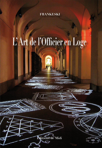 L'ART DE L'OFFICIER EN LOGE