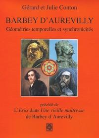 BARBEY D'AUREVILLY, GEOMETRIES TEMPORELLES ET SYNCHRONICITES. L'EROS DANS UNE VIEILLE MAITRESSE