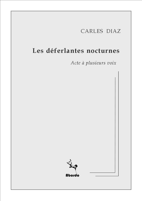 LES DEFERLANTES NOCTURNES