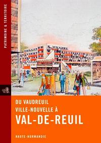 DU VAUDREUIL VILLE NOUVELLE A VAL-DE-REUIL