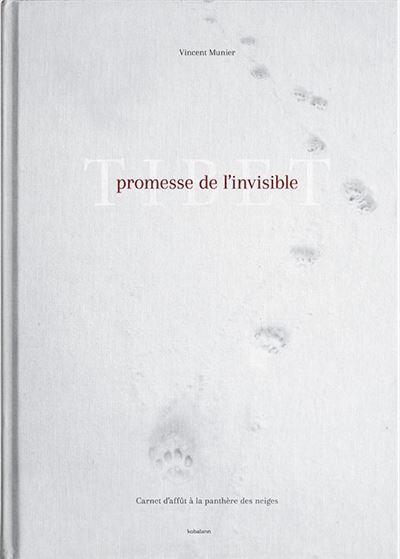 TIBET PROMESSE DE L'INVISIBLE