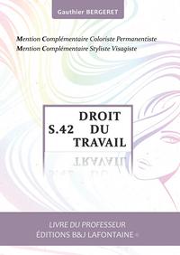 DROIT DU TRAVAIL MENTION COMPLEMENTAIRE COIFFURE: LIVRE DU PROFESSEUR.