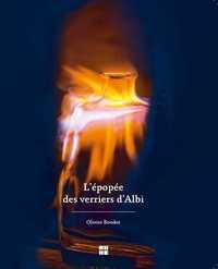 L'EPOPEE DES VERRIERS D'ALBI