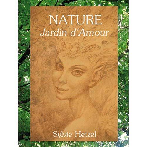 NATURE JARDIN D'AMOUR
