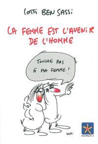 LA FEMME EST L'AVENIR DE L'HOMME
