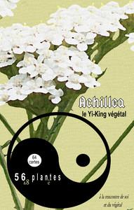 ACHILLEA, LE YI-KING VEGETAL