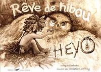 HEYO, REVE DE HIBOU