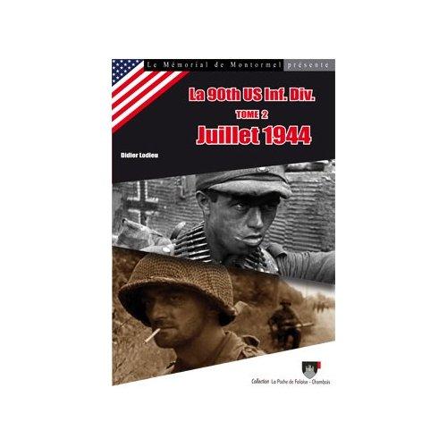 LA 90TH US INF. DIV. (TOME 2) JUILLET 1944 N  2