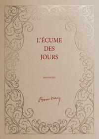 L'ECUME DES JOURS (MANUSCRIT)