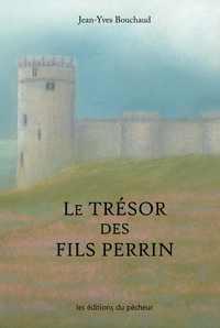LE TRESOR DES FILS PERRIN