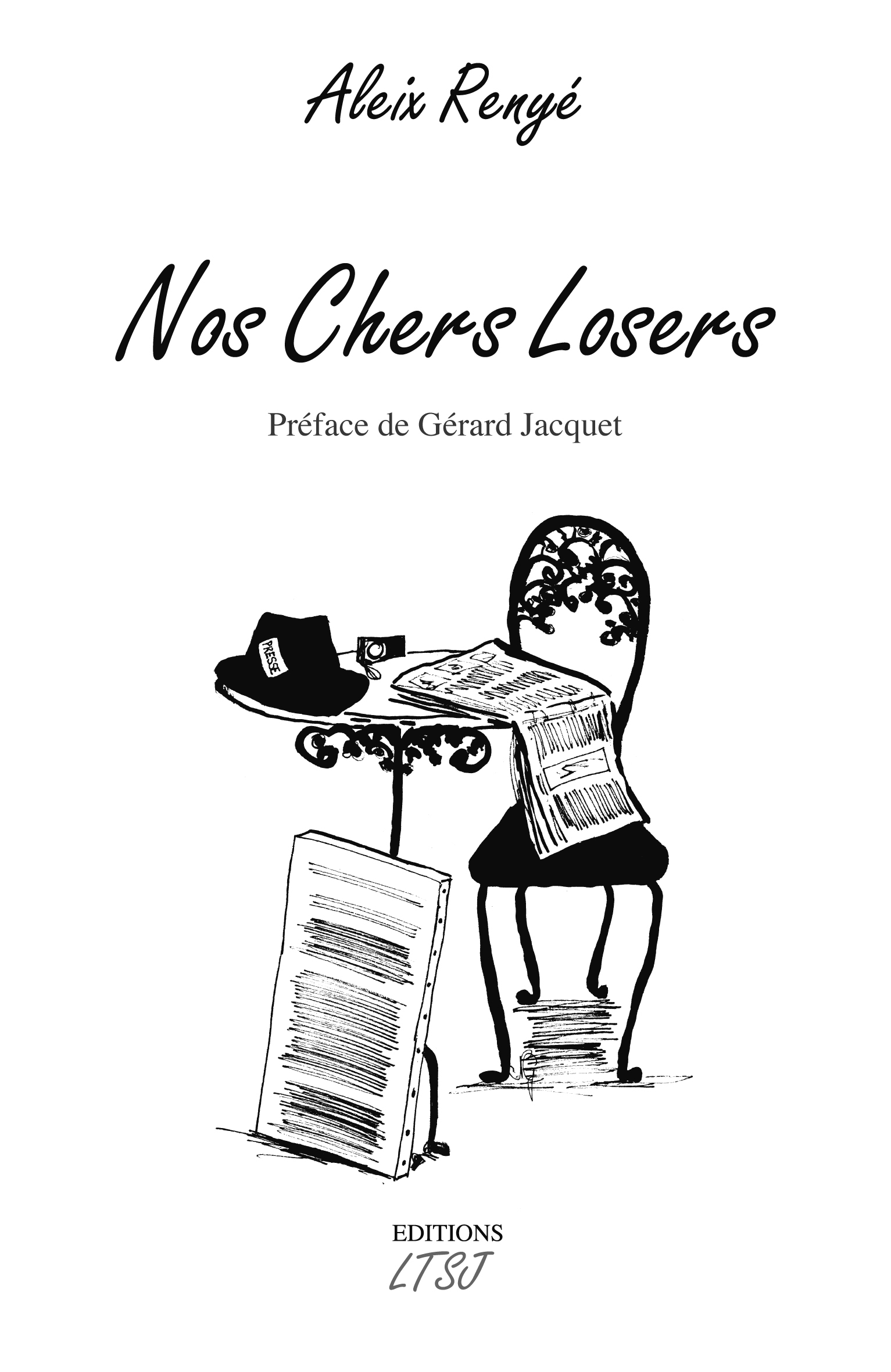 NOS CHERS LOSERS