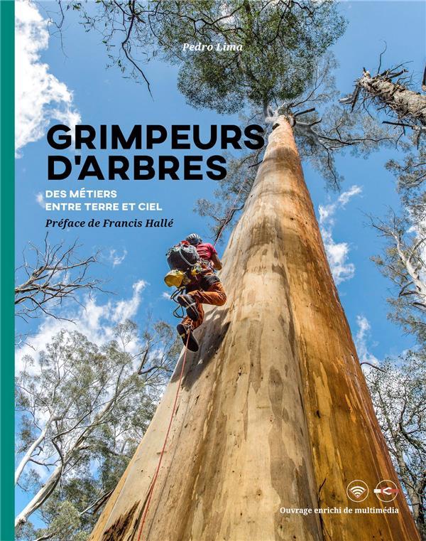 GRIMPEURS D'ARBRES - DES ARBRES ET DES HOMMES