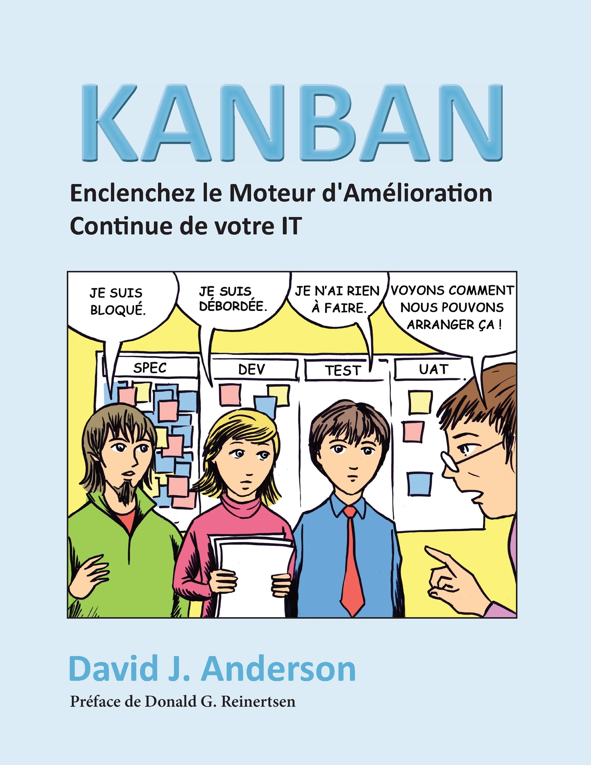 KANBAN, ENCLENCHEZ LE MOTEUR D'AMELIORATION CONTINUE DE VOTR
