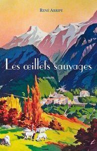 LES OEILLETS SAUVAGES