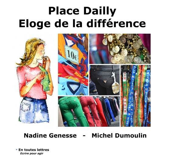PLACE DAILLY - ELOGE DE LA DIFFERENCE