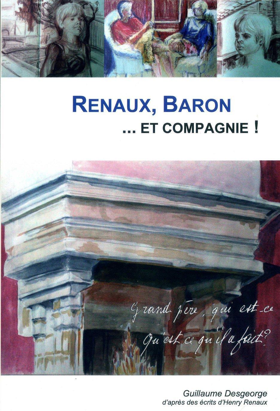 RENAUX, BARON... ET COMPAGNIE