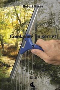 CONDAMNE AU SECRET 2
