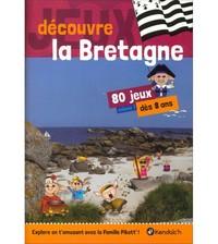 T 1 - DECOUVRE LA BRETAGNE ! 80 JEUX
