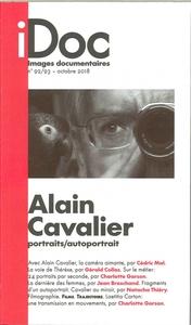 IMAGES DOCUMENTAIRES ALAIN CAVALIER, L'ART DU PORTRAIT N 92/93 -  OCTOBRE 2018