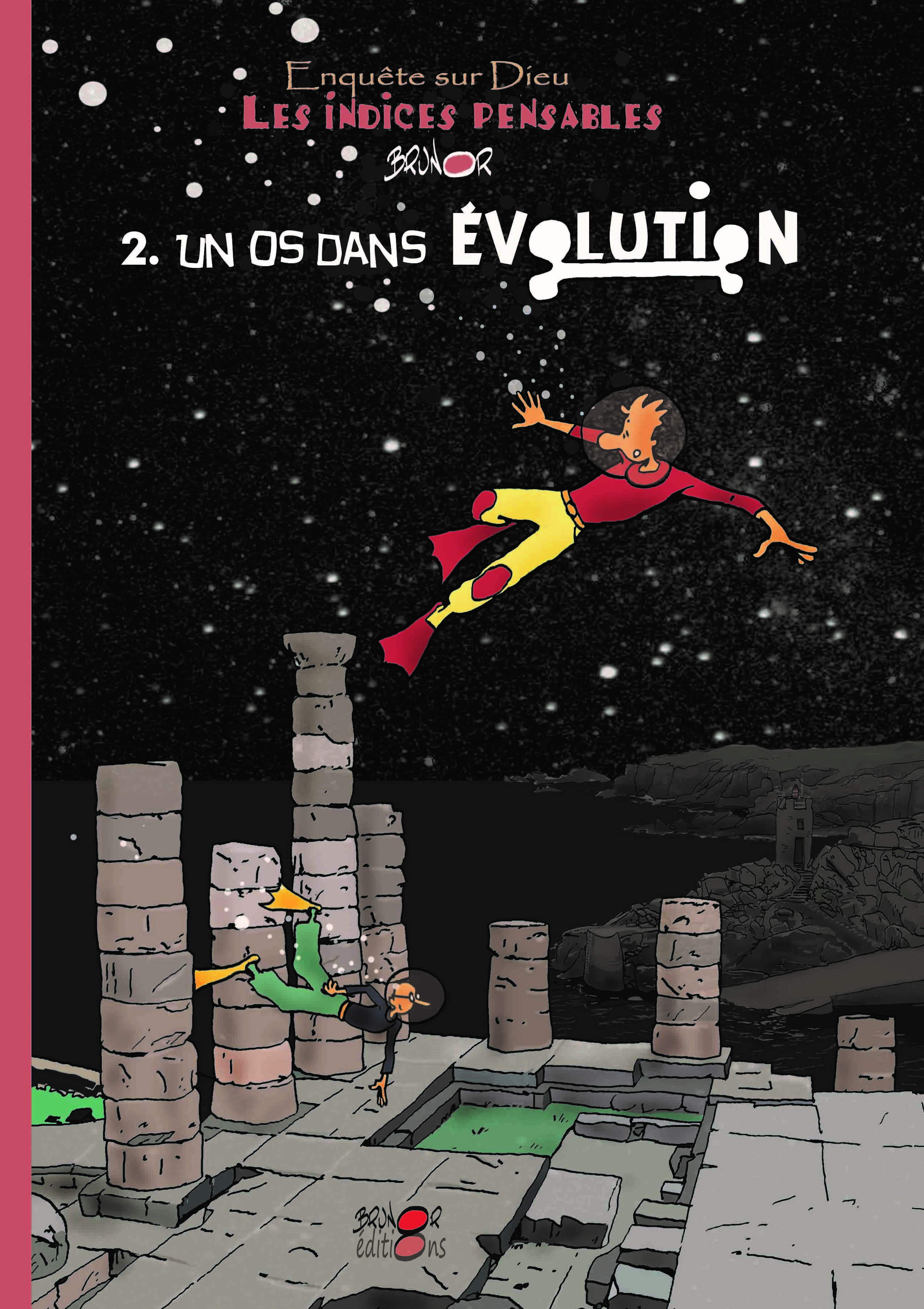 LES INDICES-PENSABLES T2 - UN OS DANS L'EVOLUTION (SAISON 1)