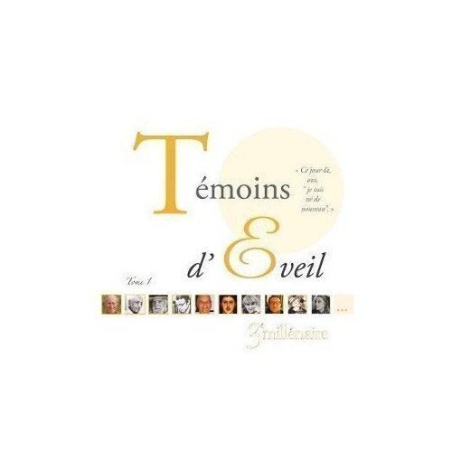 TEMOINS DE L'EVEIL TOME 1