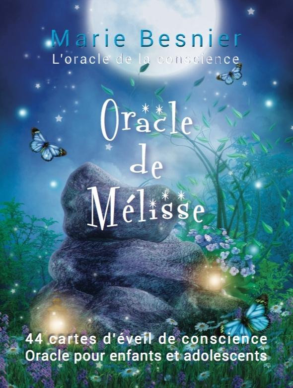 ORACLE DE MELISSE - L'ORACLE DE LA CONSCIENCE