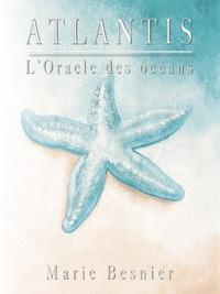 ATLANTIS L'ORACLE DES OCEANS