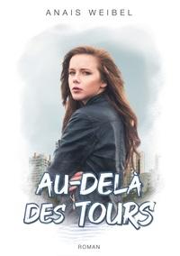 AU DELA DES TOURS