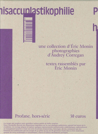 ARCHISACCUPLASTIKOPHILIE - PROFANE HORS-SERIE (EDITION LIMITEE)