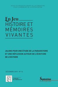 JALONS POUR UNE ETUDE DE LA PARAHISTOIRE ET UNE REFLEXION AUTOUR DE L'ECRITURE DE L'HISTOIRE - DECEM