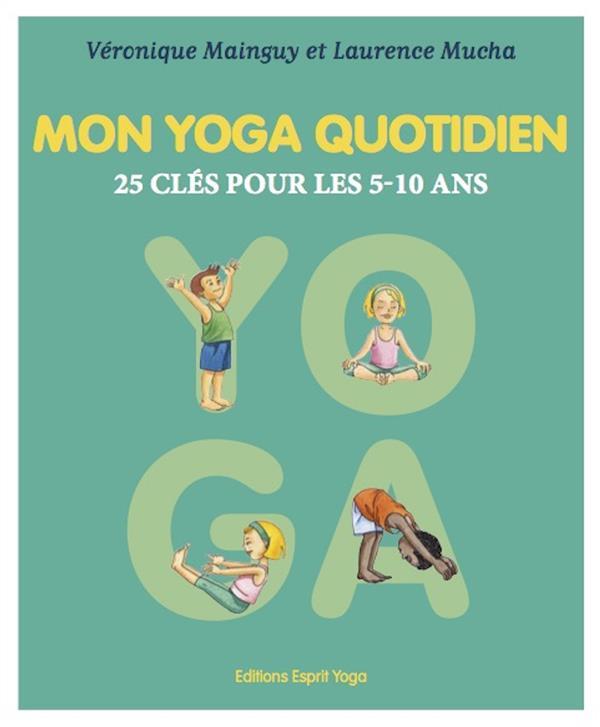 MON YOGA QUOTIDIEN - TOME 1