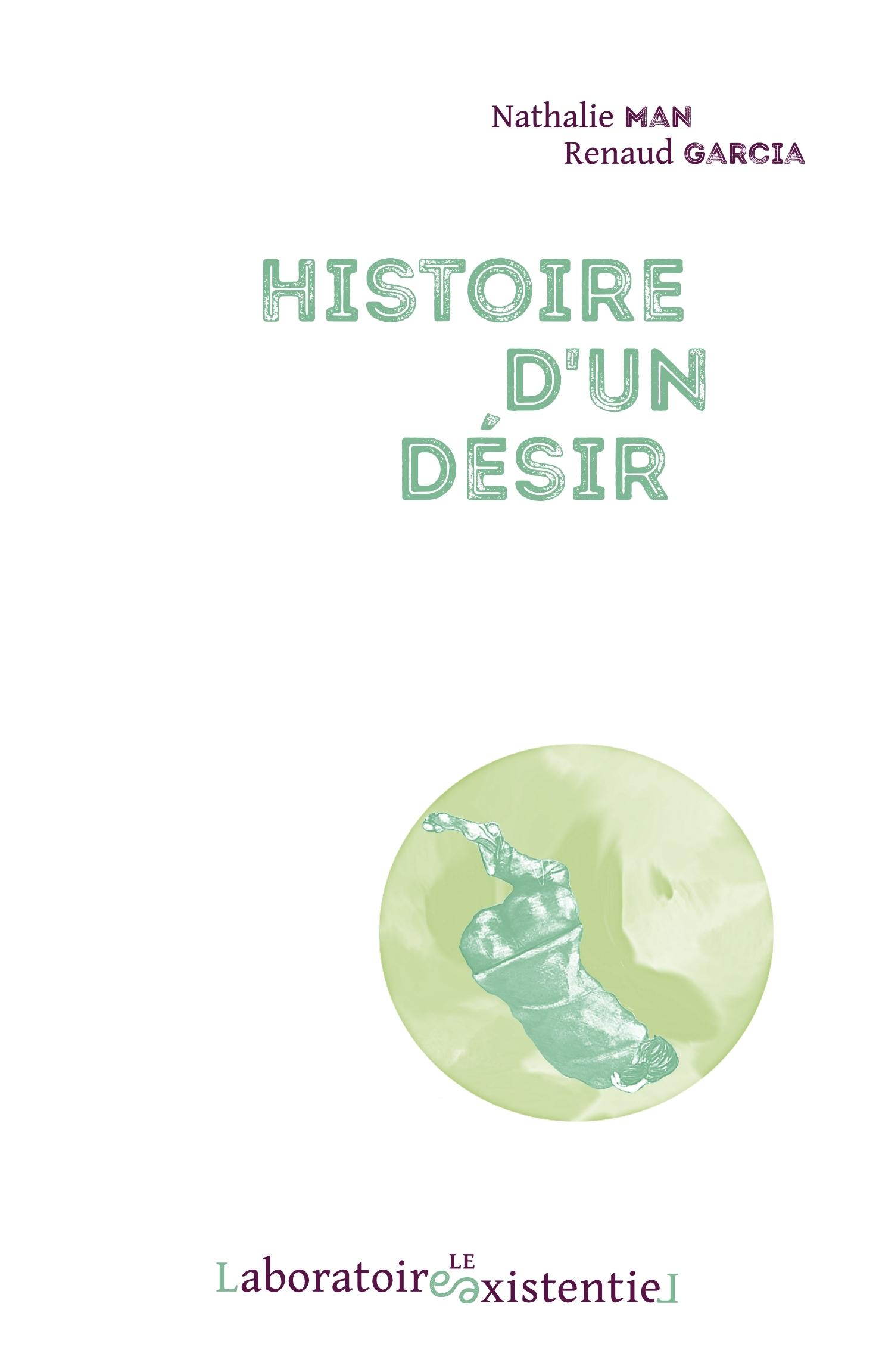 HISTOIRE D'UN DESIR