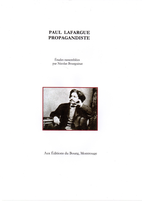 PAUL LAFARGUE PROPAGANDISTE