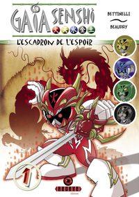 GAIA SENSHI - L'ESCADRON DE L'ESPOIR (TOME 1)