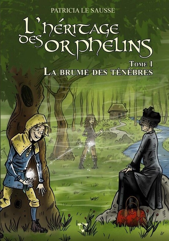 L'HERITAGE DES ORPHELINS TOME 1 : LA BRUMES DES TENEBRES