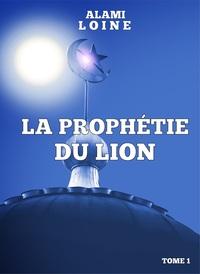 LA PROPHETIE DU LION (EBOOK)
