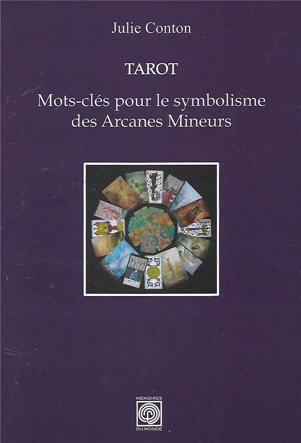 TAROT : MOTS-CLES POUR LE SYMBOLISME DES ARCANES MINEURS
