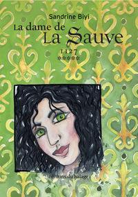 DAME DE LA SAUVE - T05 - LA DAME DE LA AUVE - 1127- TOME 5