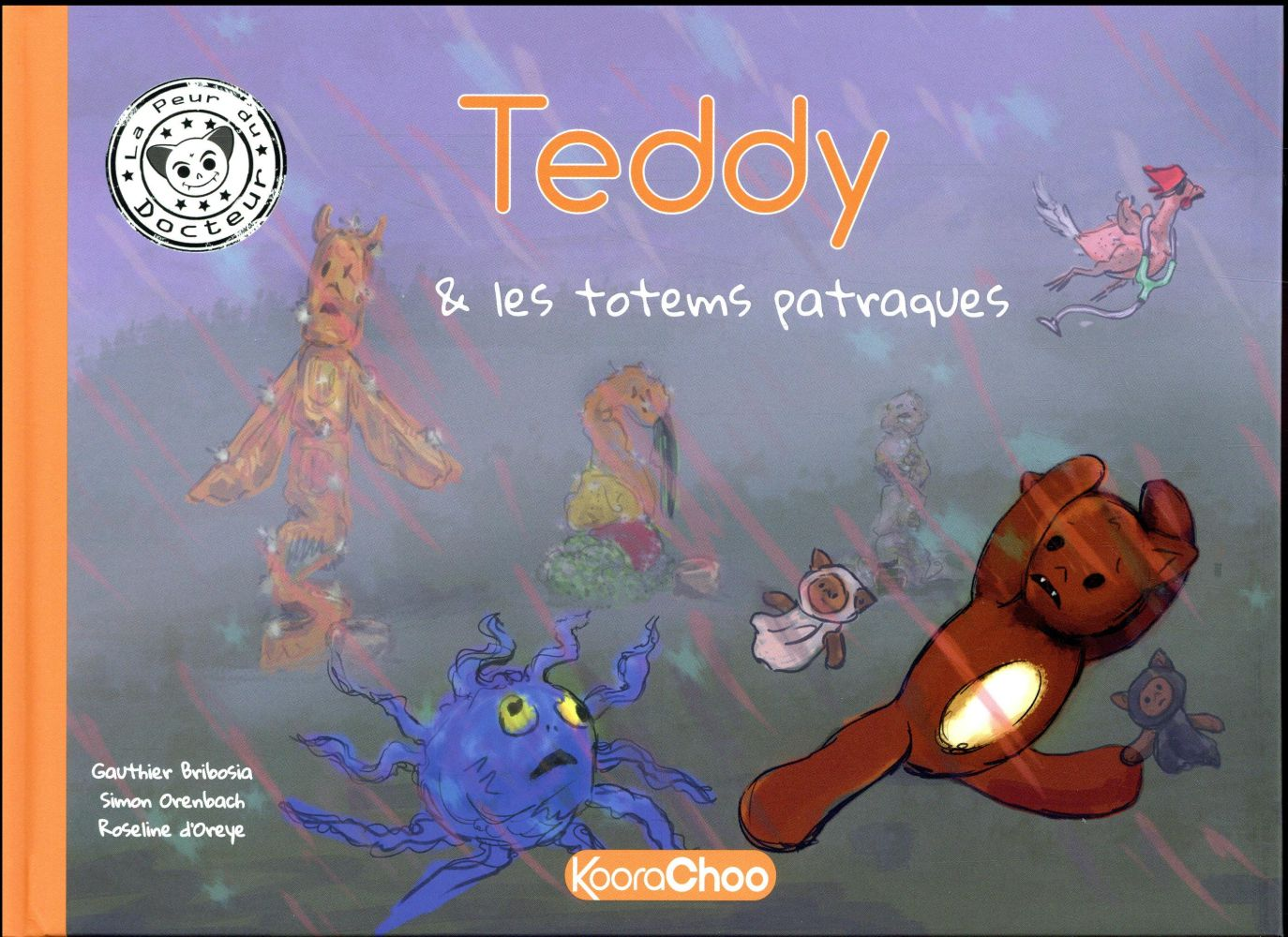 TEDDY ET LES TOTEMS PATRAQUES - TOME 1