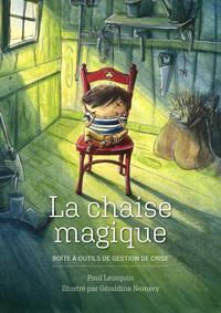 LA CHAISE MAGIQUE POUR GERER LES COMPORTEMENTS DIFFICILES CHEZ LES ENFANTS. - OUTILS DE GESTION PEDA
