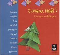 JOYEUX NOEL - L'IMAGIER MULTILINGUE