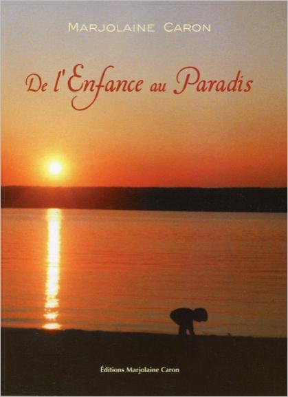 DE L'ENFANCE AU PARADIS