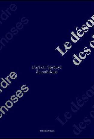 LE DESORDRE DES CHOSES