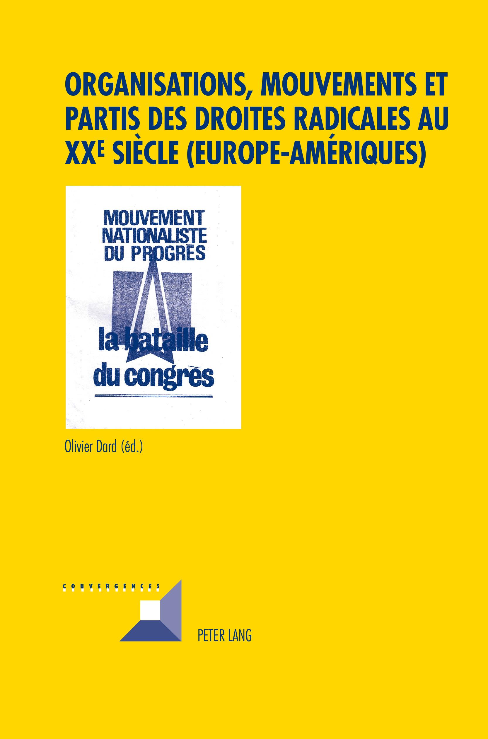 ORGANISATIONS, MOUVEMENTS ET PARTIS DES DROITES RADICALES AU XXE SIECLE (EUROPE-AMERIQUES)